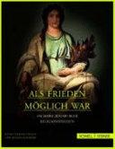 Als Frieden m  glich war   450 Jahre Augsburger Religionsfrieden PDF