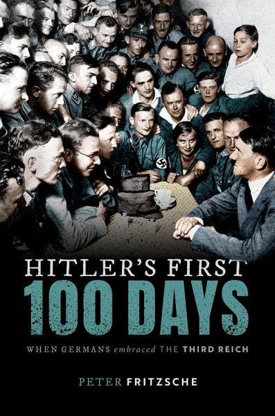 Download Hitler s First One Hundred Days Book