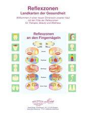 Reflexzonen an den Fingernägeln: Reflexzonen - Landkarten der Gesundheit