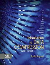 Introduction to Data Compression: Edition 4