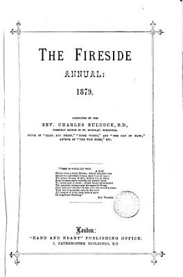 The Fireside annual  afterw   pictorial annual  formerly Our own fireside  conducted by C  Bullock PDF