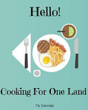 Hello  Cooking for One Land