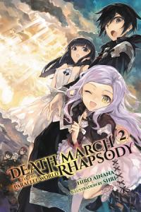 Death March to the Parallel World Rhapsody  Vol  2  manga  Book