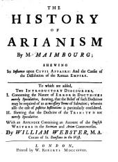 The History of Arianism: Volume 1