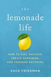 The Lemonade Life Book