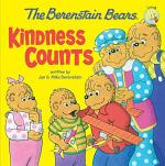 The Berenstain Bears: Kindness Counts