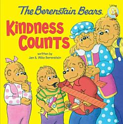 The Berenstain Bears  Kindness Counts PDF