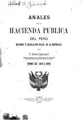 Anales de la hacienda pública del Peru: historia y legislación fiscal de la república, Volúmenes 9-10