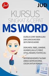Kursus Singkat dan Cepat MS Word