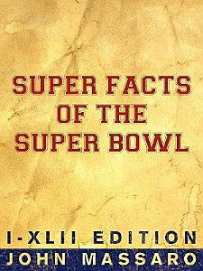 Super Facts of the Super Bowl Book