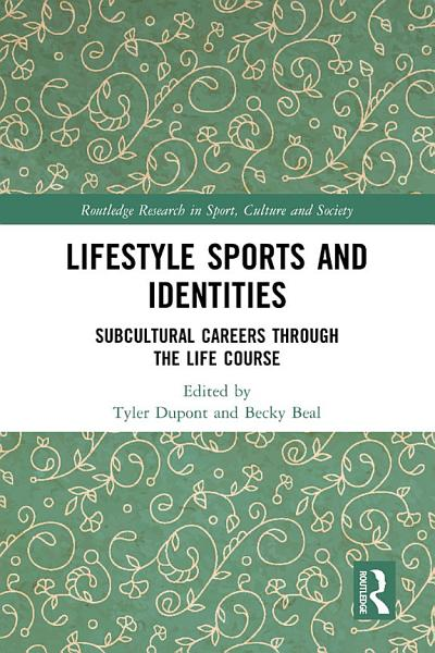 Lifestyle Sports and Identities