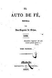 El auto de fé: novela, Volumen 1