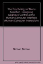 The Psychology of Menu Selection
