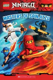 Masters of Spinjitzu (LEGO Ninjago: Reader)