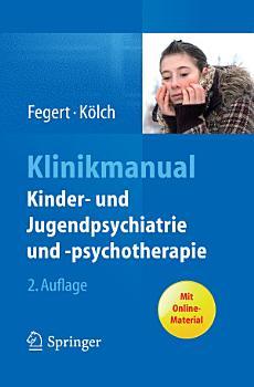 Klinikmanual Kinder  und Jugendpsychiatrie und  psychotherapie PDF
