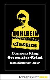 Hohlbein Classics - Das Dämonen-Heer: Ein Gespenster-Krimi