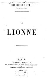 La Lionne: Oeuvres complètes