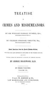 A Treatise on Crimes and Misdemeanors: Volume 3