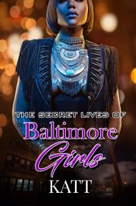 The Secret Lives of Baltimore Girls PDF