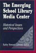 The Emerging School Library Media Center