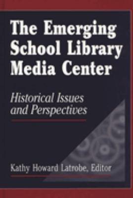 The Emerging School Library Media Center PDF
