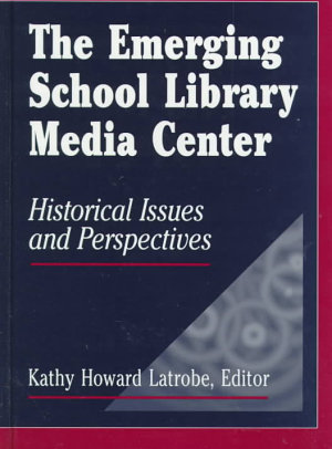 The Emerging School Library Media Center PDF