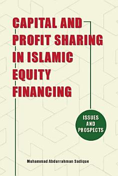 Capital and Profit Sharing in Islamic Equity Financing PDF