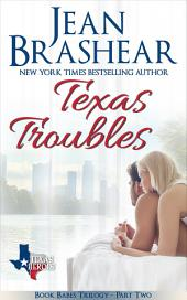 Texas Troubles: Book Babes Trilogy Part Two