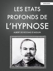 Les états profonds de l'hypnose: (1892)