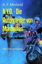 N.Y.D. - Die Automarder von Manhattan: New York Detectives