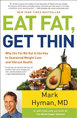 Eat Fat  Get Thin PDF