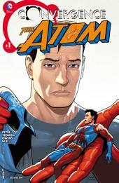 Convergence: Atom (2015-) #1