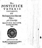 De Pontifice Veteris Testamenti Et De Comparatione illius cum Rege
