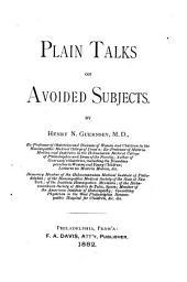 Plain Talks on Avoided Subjects