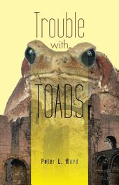 Trouble with Toads