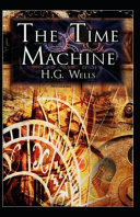 The Time Machine Annotated