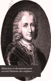 Mémoires et documents pour servirà l'histoire des origines francaises des pays d'outre-mer: ptie. Exploration des affluents du Mississippi et découverte des Montagnes Rocheuses (1679-1754)