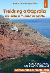 Trekking a Capraia: un'isola a misura di piede