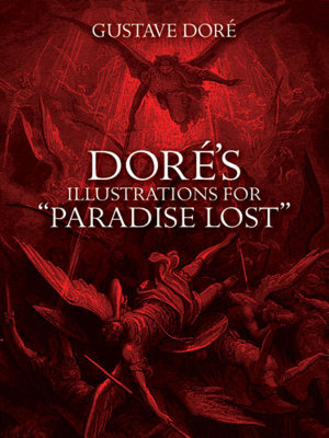 Dor   s Illustrations for  Paradise Lost