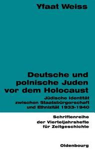 Deutsche und polnische Juden vor dem Holocaust PDF
