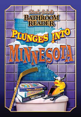 Uncle John s Bathroom Reader Plunges into Minnesota PDF