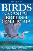 Birds of Coastal British Columbia