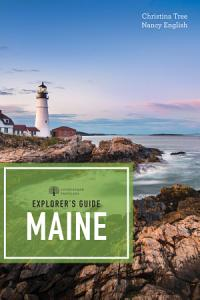 Explorer s Guide Maine  19th Edition   Explorer s Complete  PDF