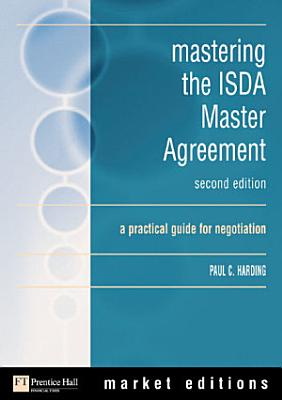 Mastering The Isda Master Agreements 1992 And 2002