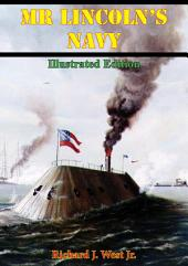 Mr Lincoln's Navy [Illustrated Edition]