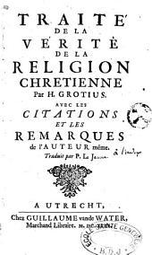Traité de la vérité de la religion chrétienne par H. Grotius.Trad P. L. J.