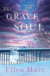 The Grave Soul: A Jane Lawless Mystery