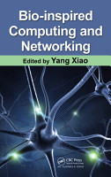 Bio Inspired Computing and Networking PDF