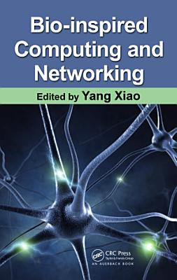 Bio-Inspired Computing and Networking