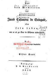 Aus den Memoiren des Venetianers Jacob Casanova de Seingalt; oder, Sein Leben, wie er es zu Dux in Böhmen niederschrieb: Band 11